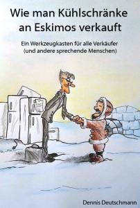 Wie man Kühlschränke an Eskimos verkauft